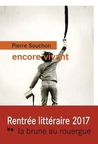 vignette de 'Encore vivant (Pierre Souchon)'