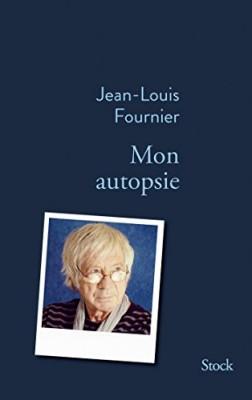 vignette de 'Mon autopsie (Jean-Louis Fournier)'