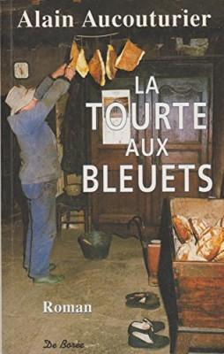 """Afficher """"Tourte aux bleuets (La)"""""""