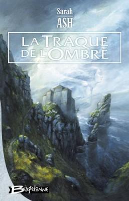 """Afficher """"Préquelle aux """"Larmes d'Artamon"""" n° 1 La traque de l'ombre"""""""