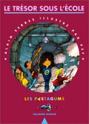 """Afficher """"Les Pastagums. n° 2Le trésor sous l'école"""""""