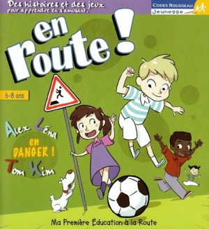 """Afficher """"En route n° 2007<br /> Alex, Léna, Tom, Kim, en danger !"""""""