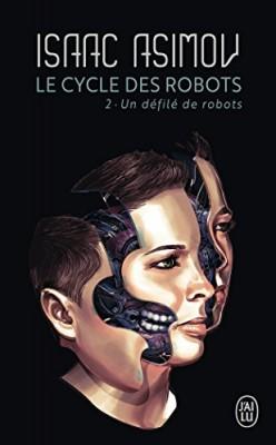 """Afficher """"Le cycle des robots n° 02 Un Défilé de robots"""""""
