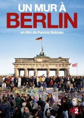 """Afficher """"Mur à Berlin (Un)"""""""
