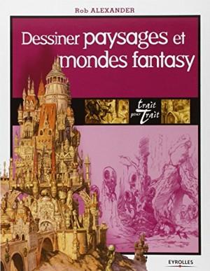 """Afficher """"Dessiner paysages et mondes fantasy"""""""
