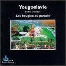 """Afficher """"Yougoslavie"""""""