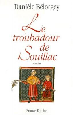 """Afficher """"Le troubadour de Souillac"""""""