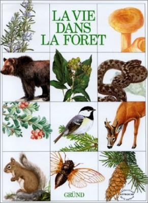 """Afficher """"La Vie dans les forêts"""""""