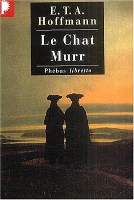 """Afficher """"Intégrale des contes et récits / E. T. A. HoffmannLe chat Murr"""""""