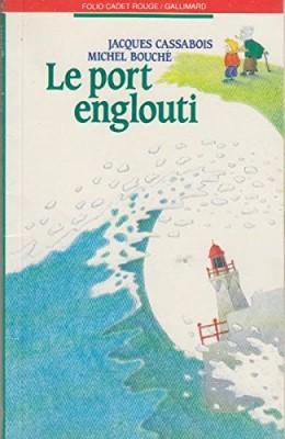 """Afficher """"Le Port englouti"""""""