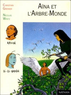 "Afficher ""Aïna et l'Arbre-Monde"""