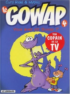 """Afficher """"Le Gowap n° 4 Vous avez dit Gowap ?"""""""