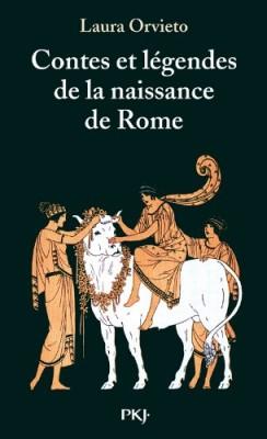 vignette de 'Contes et légendes de la naissance de Rome (Laura Orvieto)'