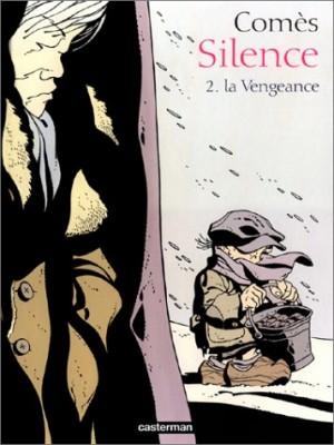 "Afficher ""Silence n° 2 La vengeance"""