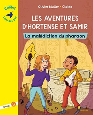 """Afficher """"Les aventures d'Hortense et Samir La malédiction du pharaon"""""""