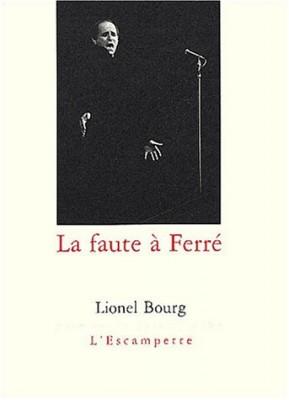 """Afficher """"La Faute à Ferré"""""""