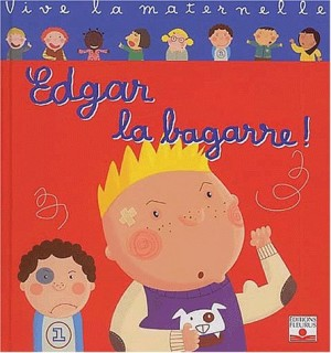 "Afficher ""Edgar la bagarre!"""