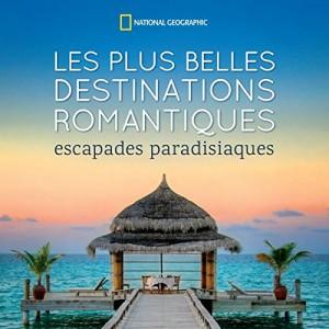 """Afficher """"Les plus belles destinations romantiques"""""""