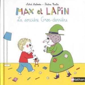 """Afficher """"Max et Lapin La sorcière Gros-derrière"""""""