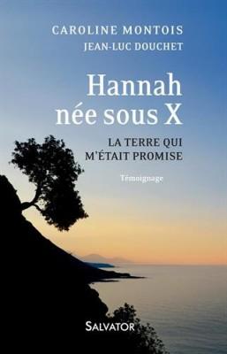 """Afficher """"Hannah, née sous X"""""""