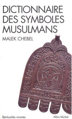 """Afficher """"Dictionnaire des symboles musulmans"""""""