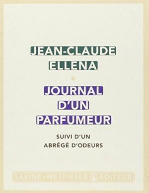 vignette de 'Journal d'un parfumeur (Jean-Claude Ellena)'