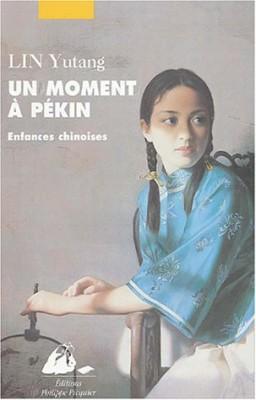 """Afficher """"Un Moment à Pékin n° 1 Enfances chinoises"""""""