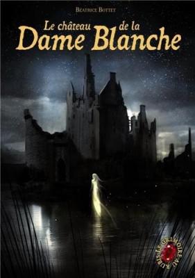 """Afficher """"Grimoire au rubis, cycle III (Le) n° 2 Château de la Dame Blanche (Le)"""""""
