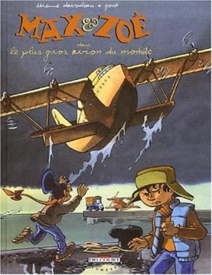 """Afficher """"Max & Zoé. n° 5 Le Plus gros avion du monde"""""""