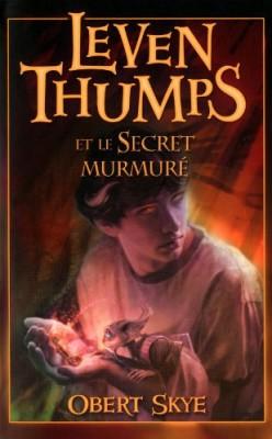 """Afficher """"Leven Thumps et le secret murmuré"""""""