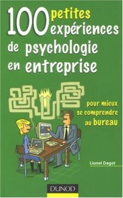 """Afficher """"100 petites expériences de psychologie en entreprise"""""""