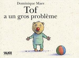 """Afficher """"Tof a un gros problème"""""""