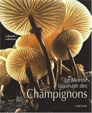 """Afficher """"Le monde fascinant des champignons"""""""