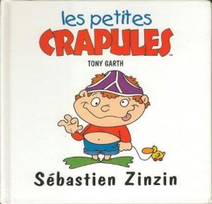 "Afficher ""Les petites crapules Sébastien Zinzin"""