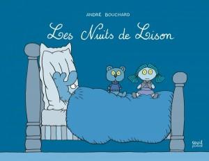 vignette de 'nuits de Lison (Les) (André Bouchard)'