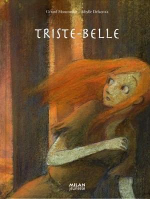"""Afficher """"Triste-Belle"""""""