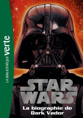 "Afficher ""Star wars - Biographies n° 2 La biographie de Dark Vador"""