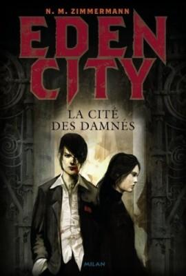 """Afficher """"Edencity n° 3 La cité des damnés"""""""