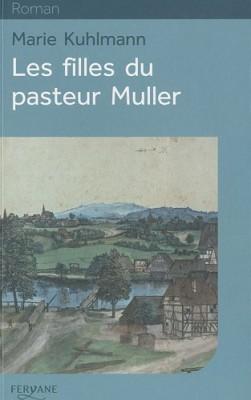 "Afficher ""Les filles du pasteur Muller"""
