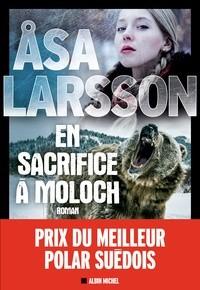 vignette de 'Rebecka Martinsson n° 5<br /> En sacrifice à Moloch (Åsa Larsson)'