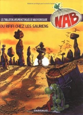 "Afficher ""Nabuchodinosaure. n° 03 Du rififi chez les sauriens"""
