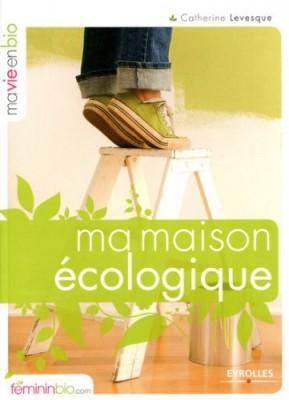 """Afficher """"Ma maison écologique"""""""