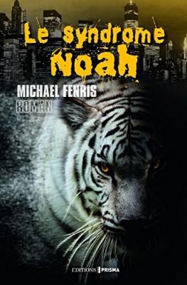 vignette de 'Le syndrome Noah (Fenris, Michael)'