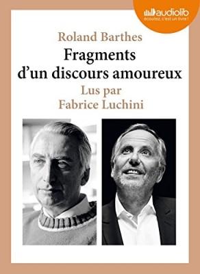 """Afficher """"Fragments d'un discours amoureux"""""""