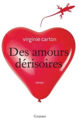 vignette de 'Des amours dérisoires (Virginie Carton)'