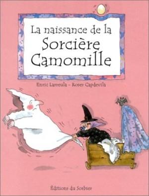 """Afficher """"La Naissance de la sorcière camomille"""""""