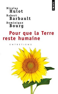 """Afficher """"Pour que la terre reste humaine"""""""