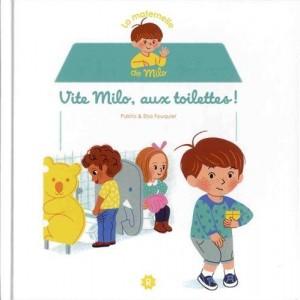 """Afficher """"La maternelle de Milo Vite Milo, aux toilettes !"""""""