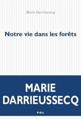 vignette de 'Notre vie dans les forêts (Marie Darrieussecq)'