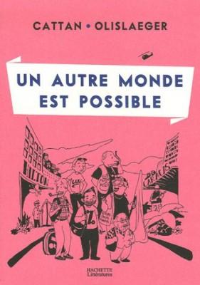 """Afficher """"Un autre monde est possible"""""""